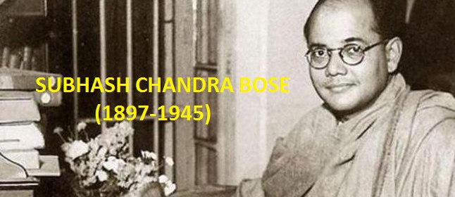 Contest Article 2: Subhash Chandra Bose (1897-1945)